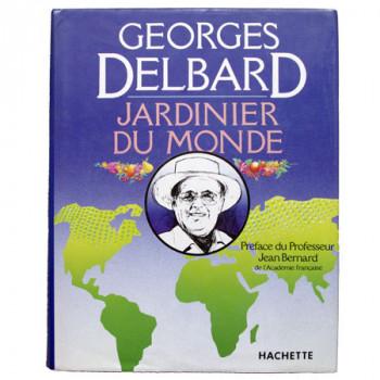 Livre Jardinier du Monde, de Georges Delbard.