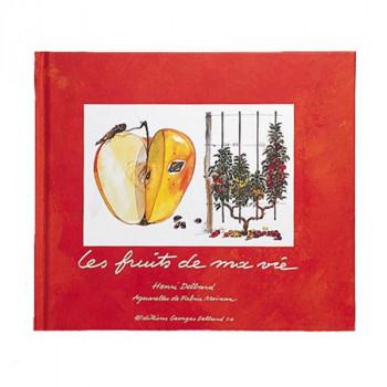 Livre Les fruits de ma vie, de Henri Delbard.